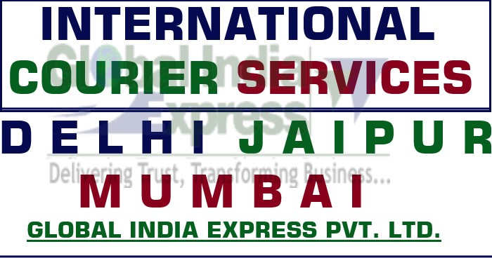 International Courier Services in Delhi, Best rate for