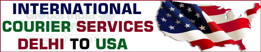 courier services from delhi to usa | courier charges from delhi to usa | per kg courier charges from delhi to usa| internatioinal courier services in delhi for usa